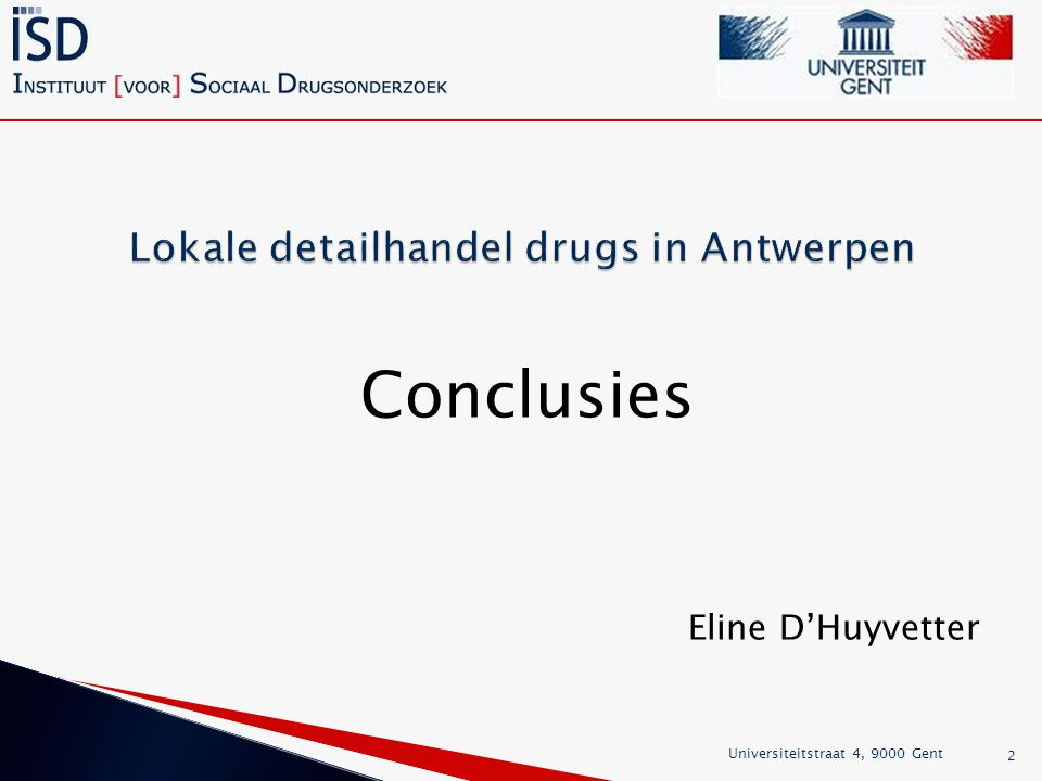 Lokale detailhandel drugs in Antwerpen