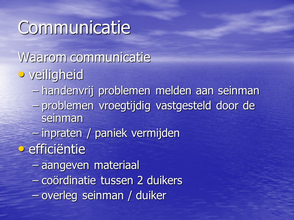 Communicatie Waarom communicatie veiligheid efficiëntie
