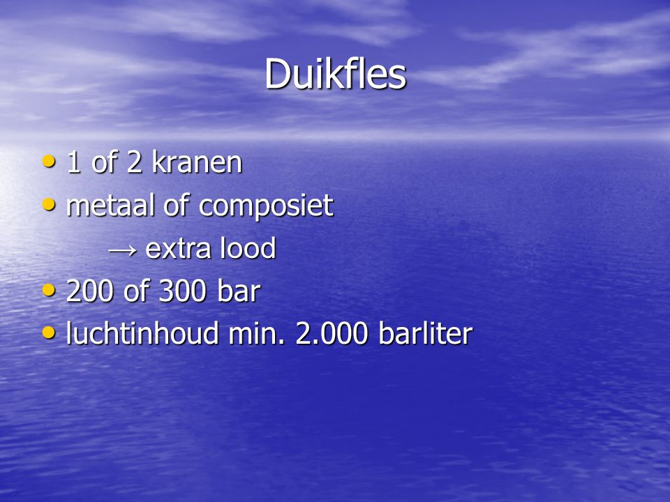 Duikfles 1 of 2 kranen metaal of composiet → extra lood 200 of 300 bar