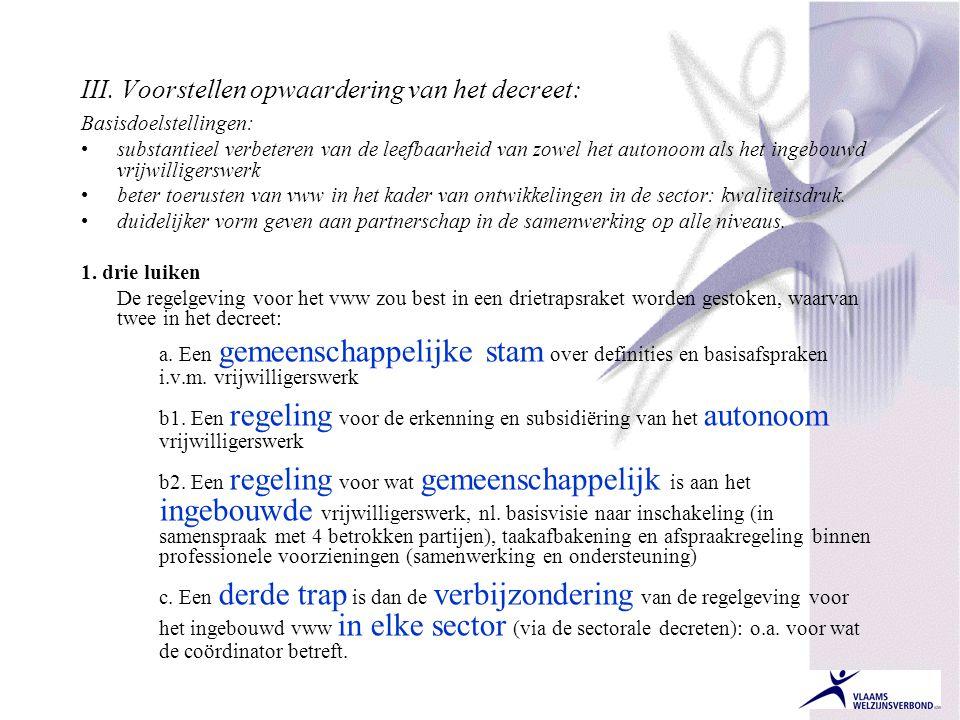 III. Voorstellen opwaardering van het decreet: