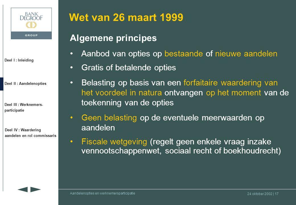 Wet van 26 maart 1999 Algemene principes
