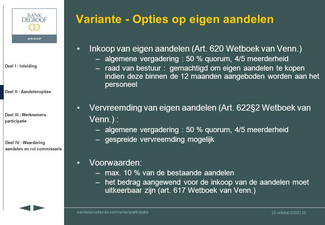 Variante - Opties op eigen aandelen