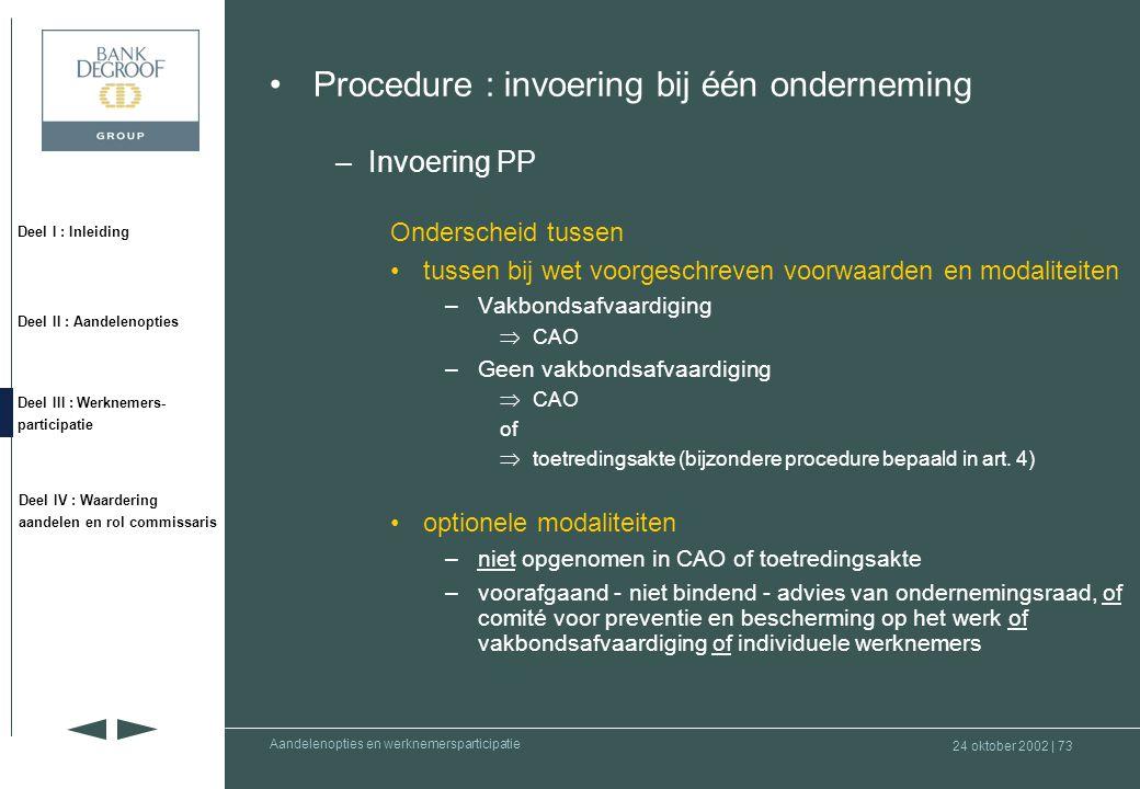 Procedure : invoering bij één onderneming