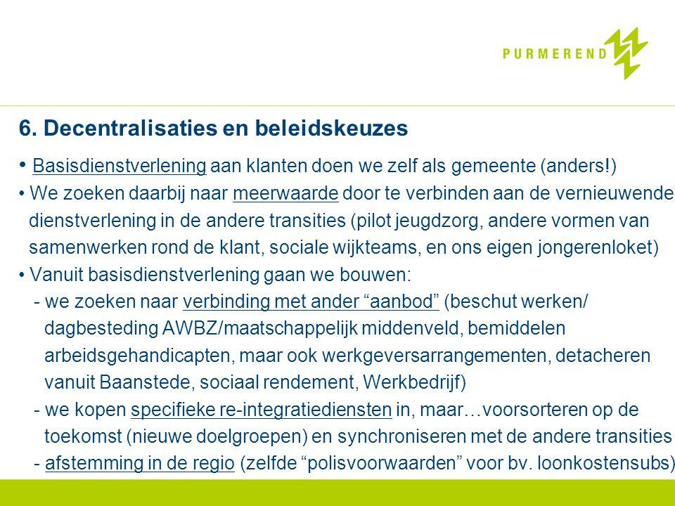 6. Decentralisaties en beleidskeuzes