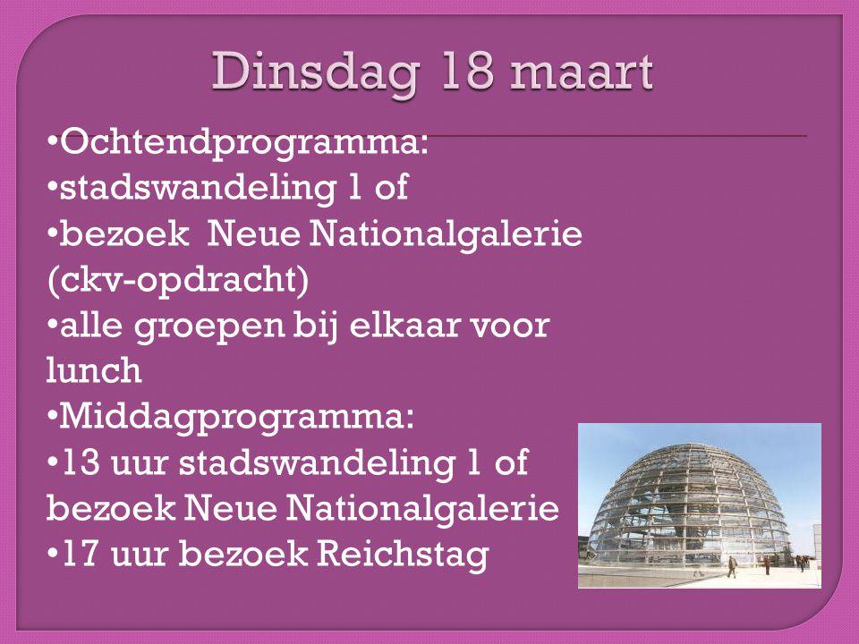 Dinsdag 18 maart Ochtendprogramma: stadswandeling 1 of