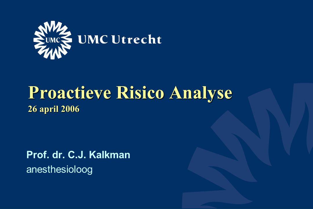 Proactieve Risico Analyse 26 april 2006