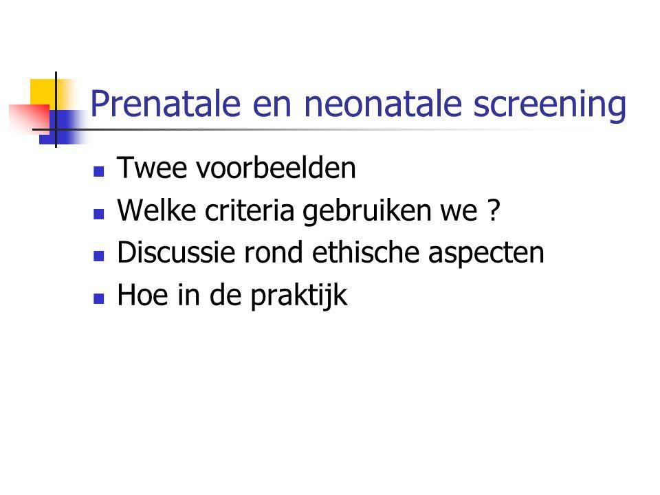 Prenatale en neonatale screening