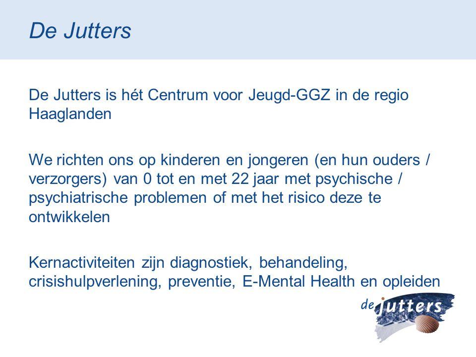 De Jutters De Jutters is hét Centrum voor Jeugd-GGZ in de regio Haaglanden.