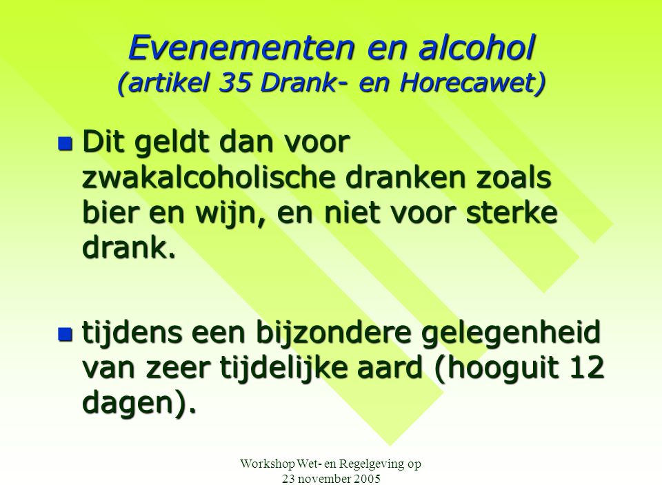 Evenementen en alcohol (artikel 35 Drank- en Horecawet)