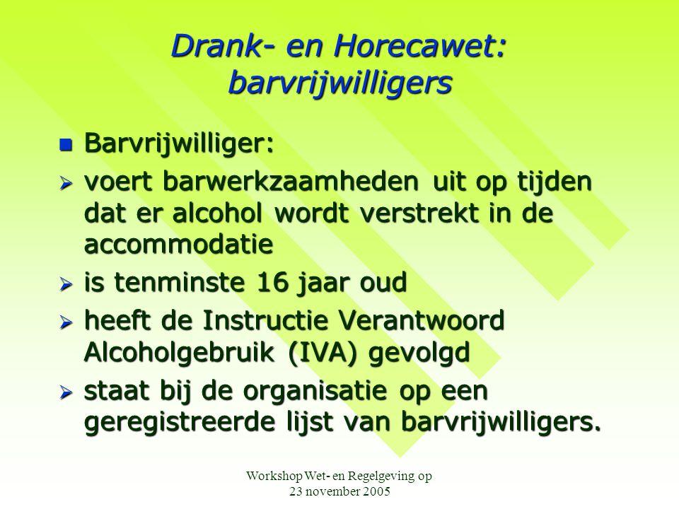 Drank- en Horecawet: barvrijwilligers