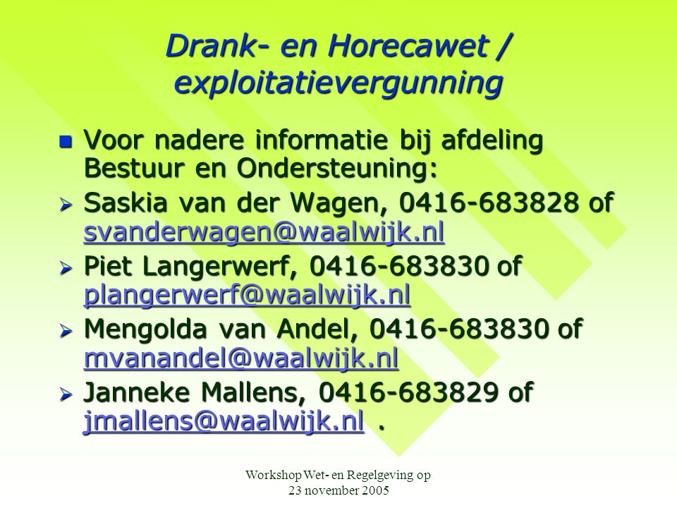 Drank- en Horecawet / exploitatievergunning