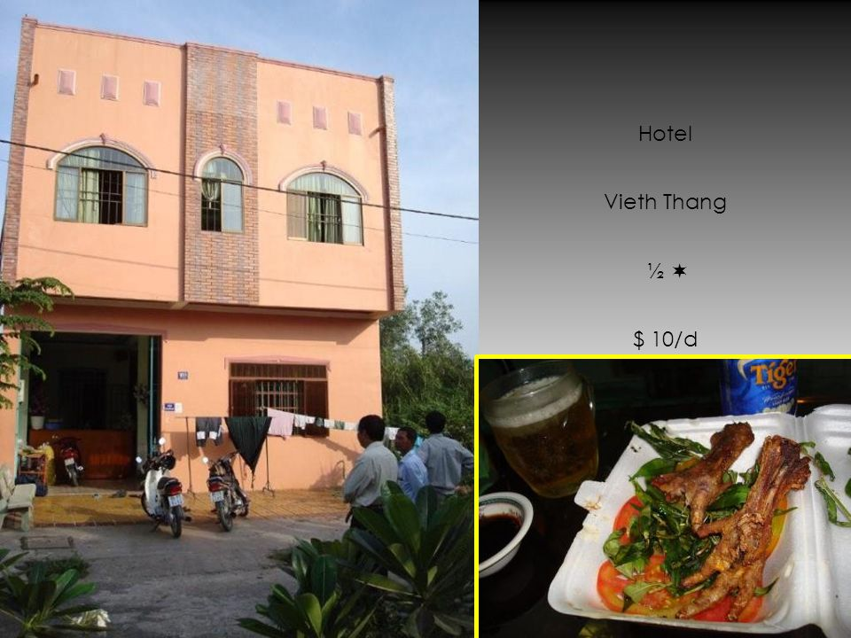 Hotel Vieth Thang ½  $ 10/d
