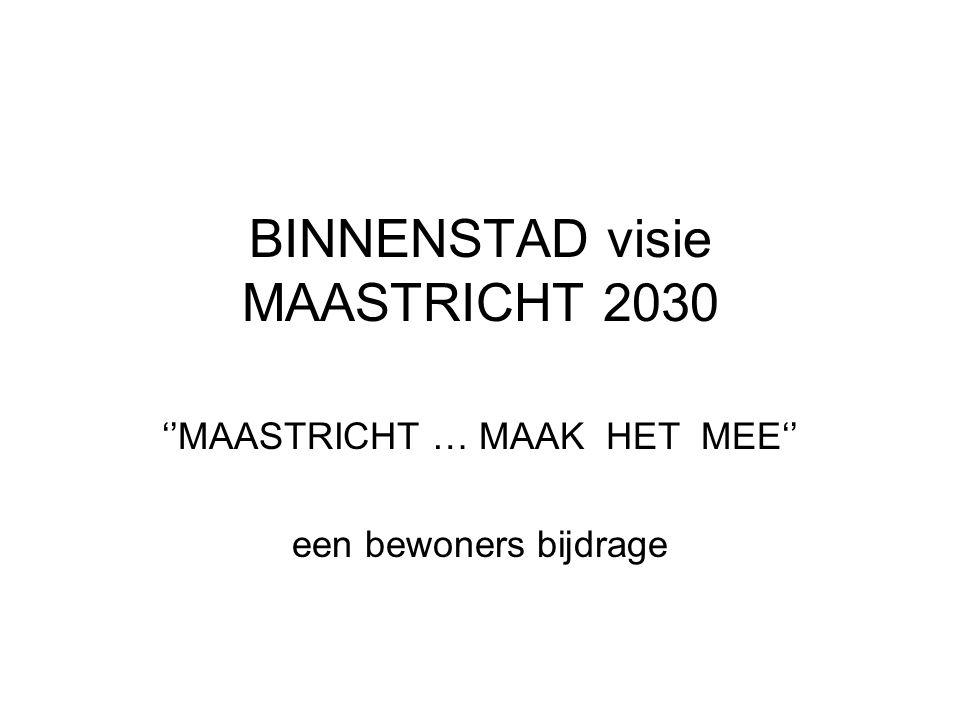 BINNENSTAD visie MAASTRICHT 2030