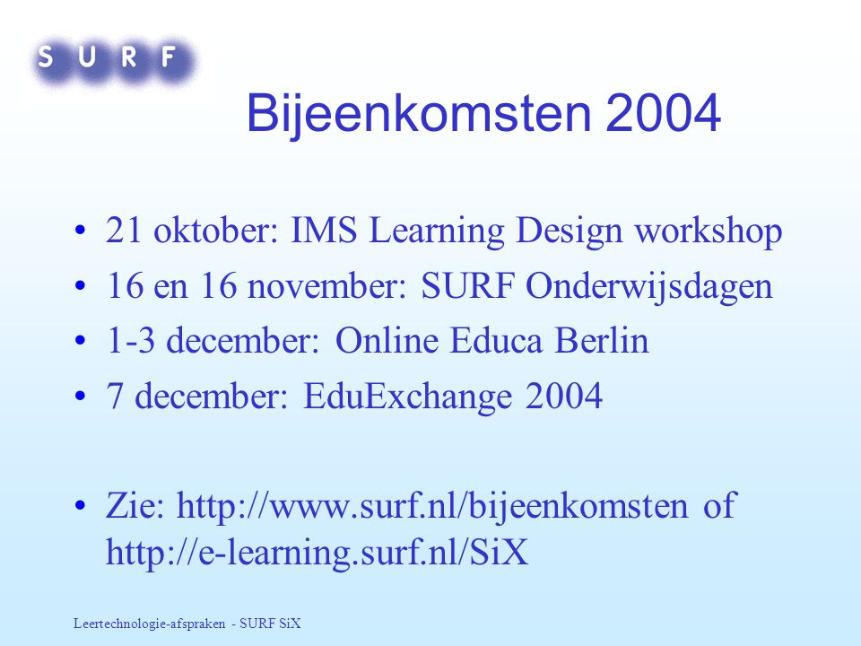 Bijeenkomsten oktober: IMS Learning Design workshop
