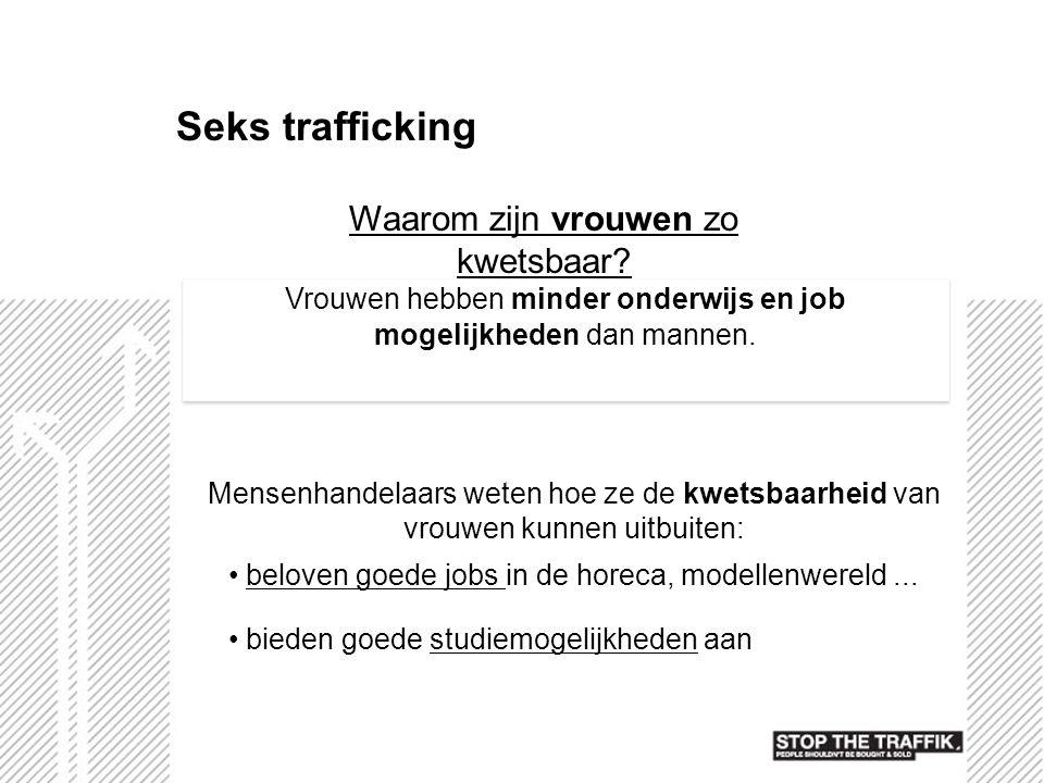 Seks trafficking Waarom zijn vrouwen zo kwetsbaar