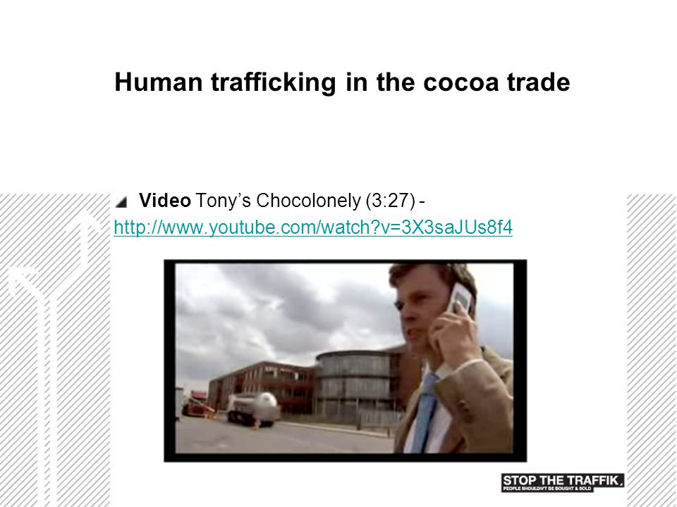 Human trafficking in the cocoa trade