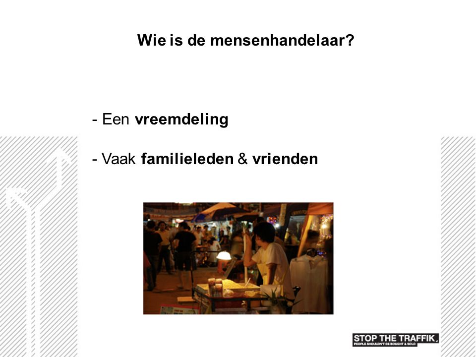 Wie is de mensenhandelaar