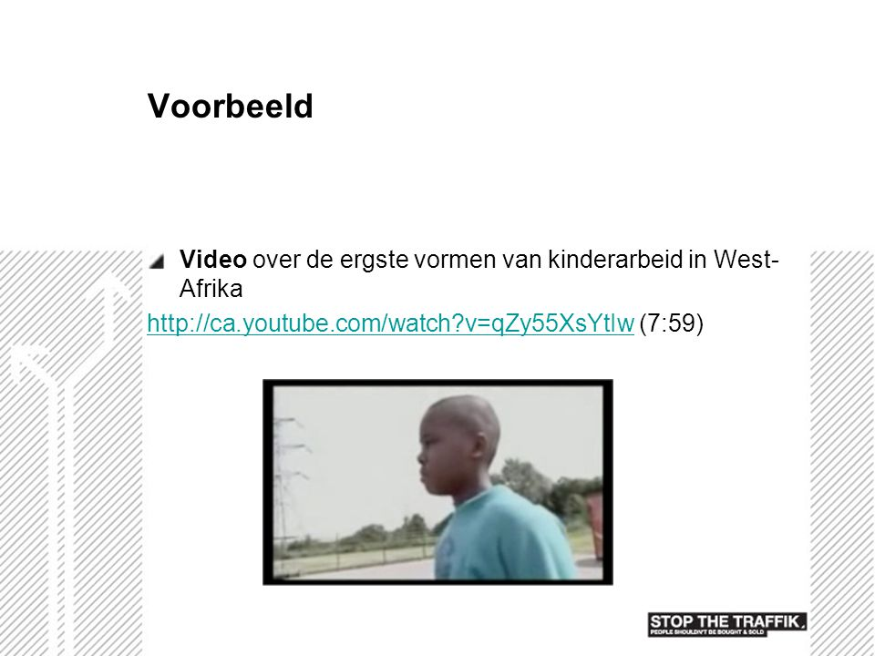 Voorbeeld Video over de ergste vormen van kinderarbeid in West-Afrika
