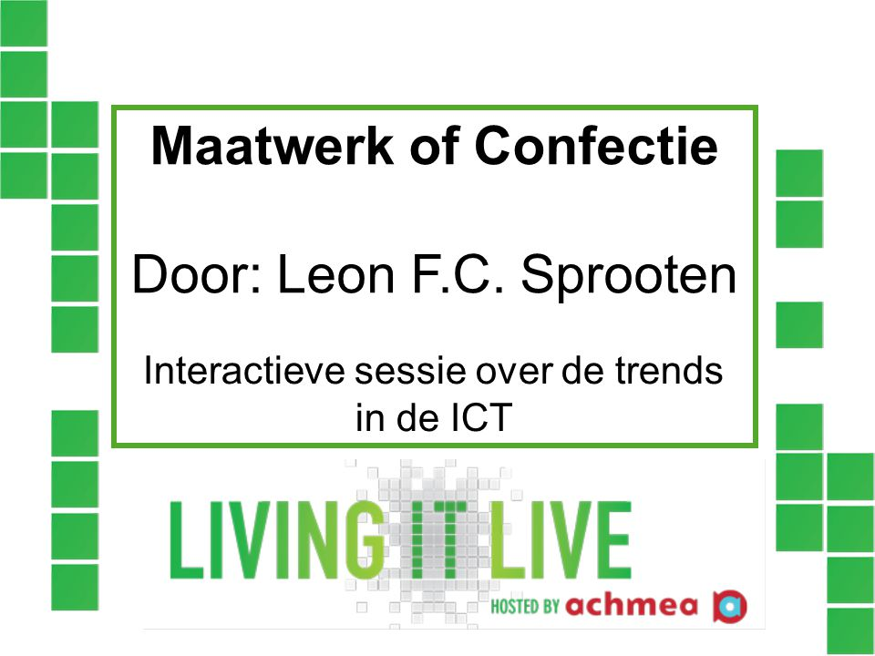 Interactieve sessie over de trends in de ICT