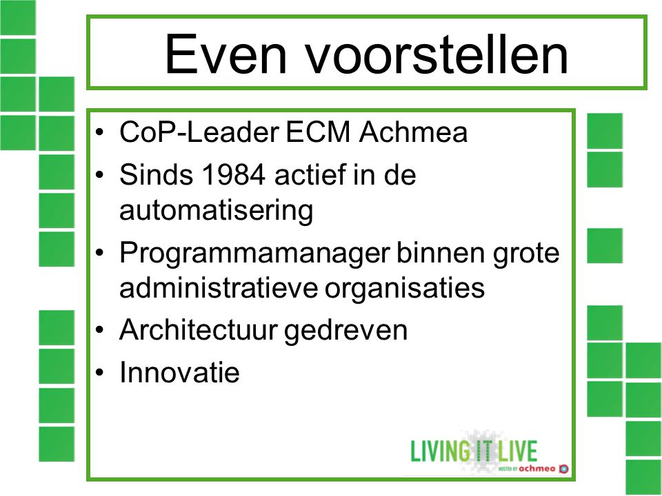 Even voorstellen CoP-Leader ECM Achmea