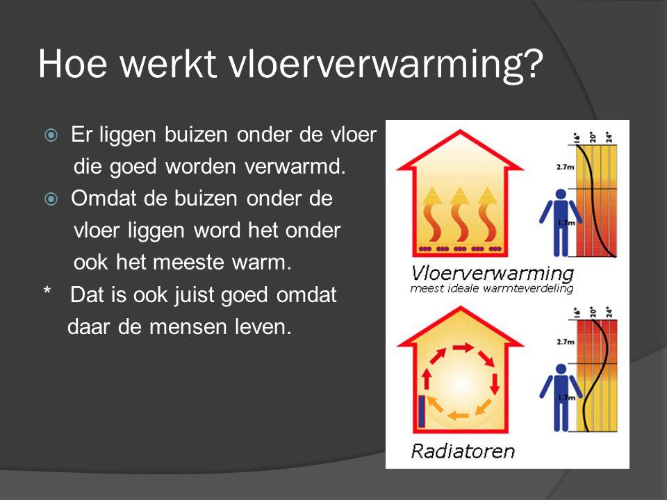 Hoe werkt vloerverwarming