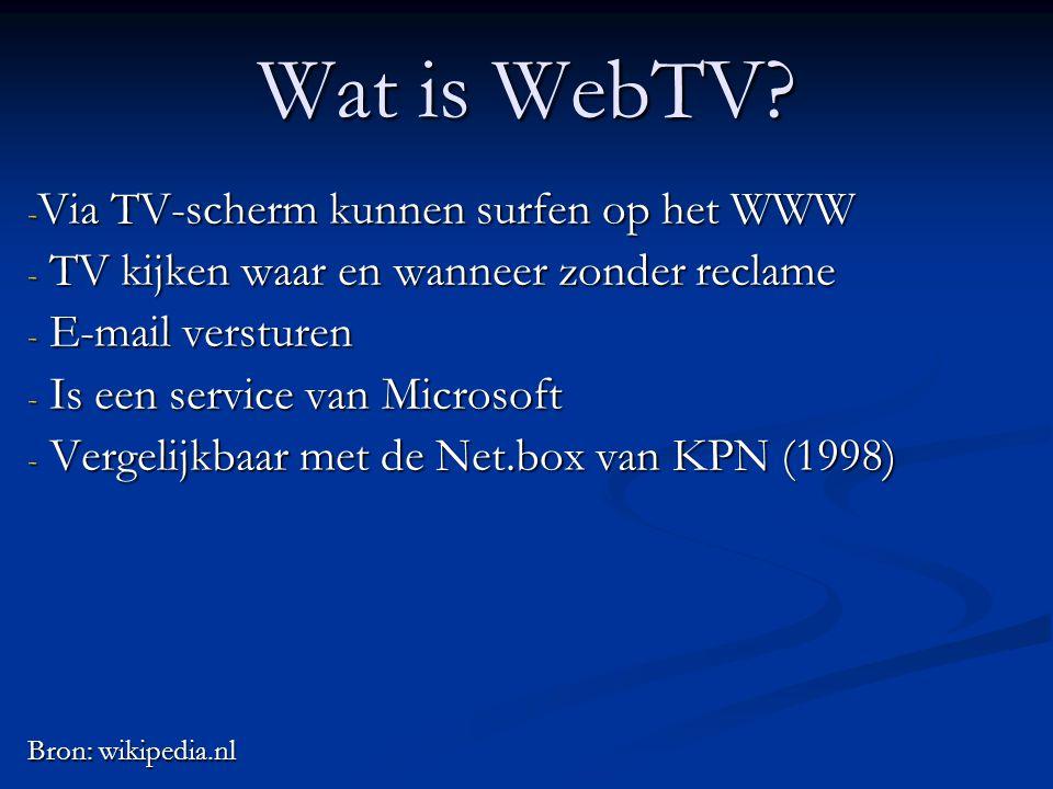Wat is WebTV Via TV-scherm kunnen surfen op het WWW