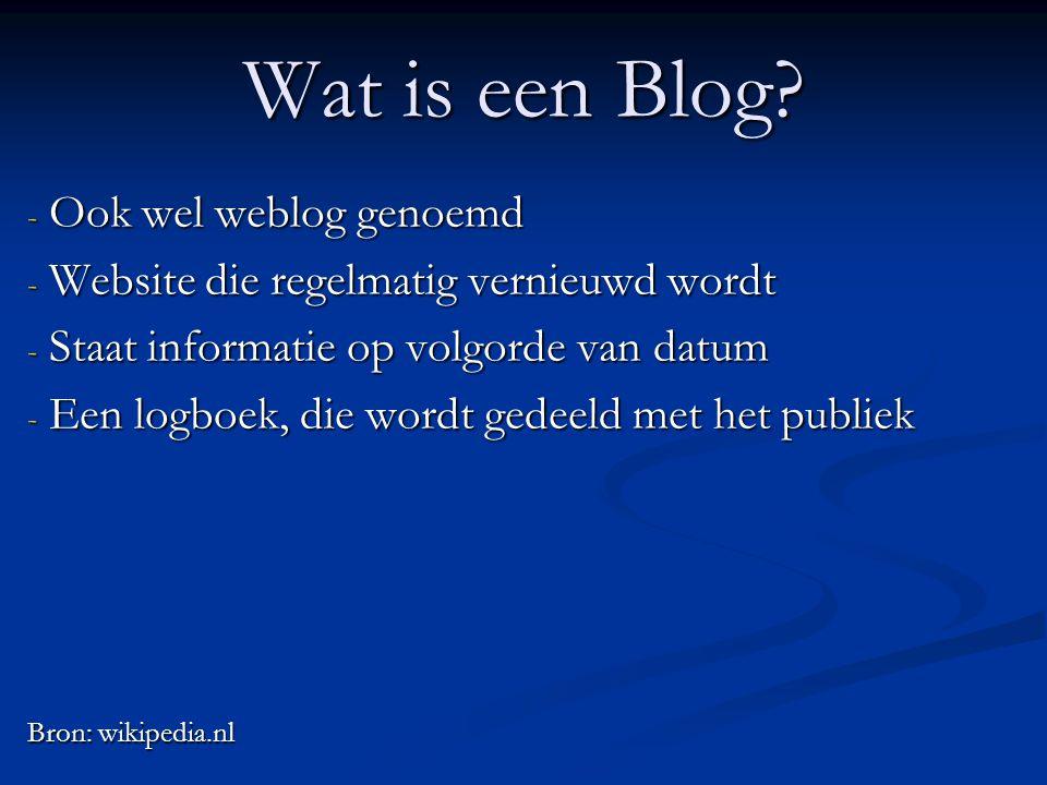 Wat is een Blog Ook wel weblog genoemd