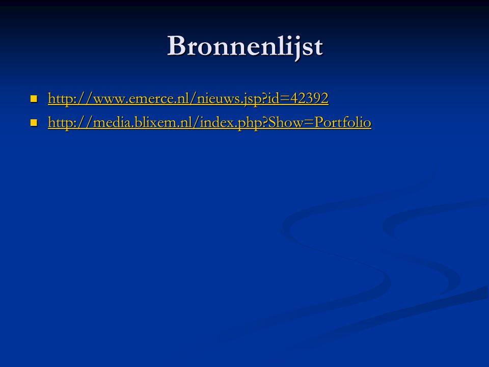 Bronnenlijst http://www.emerce.nl/nieuws.jsp id=42392