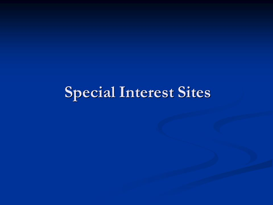 Special Interest Sites
