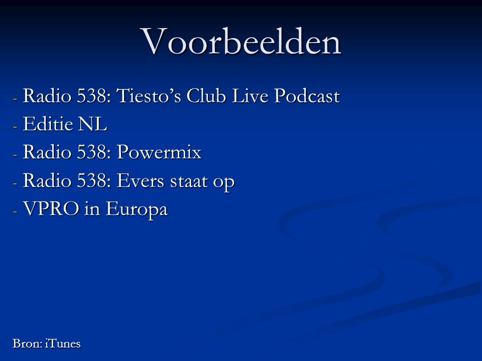Voorbeelden Radio 538: Tiesto's Club Live Podcast Editie NL