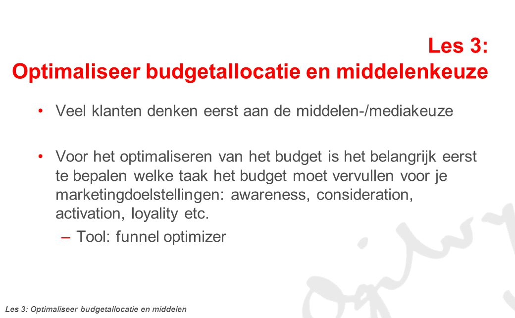 Les 3: Optimaliseer budgetallocatie en middelenkeuze