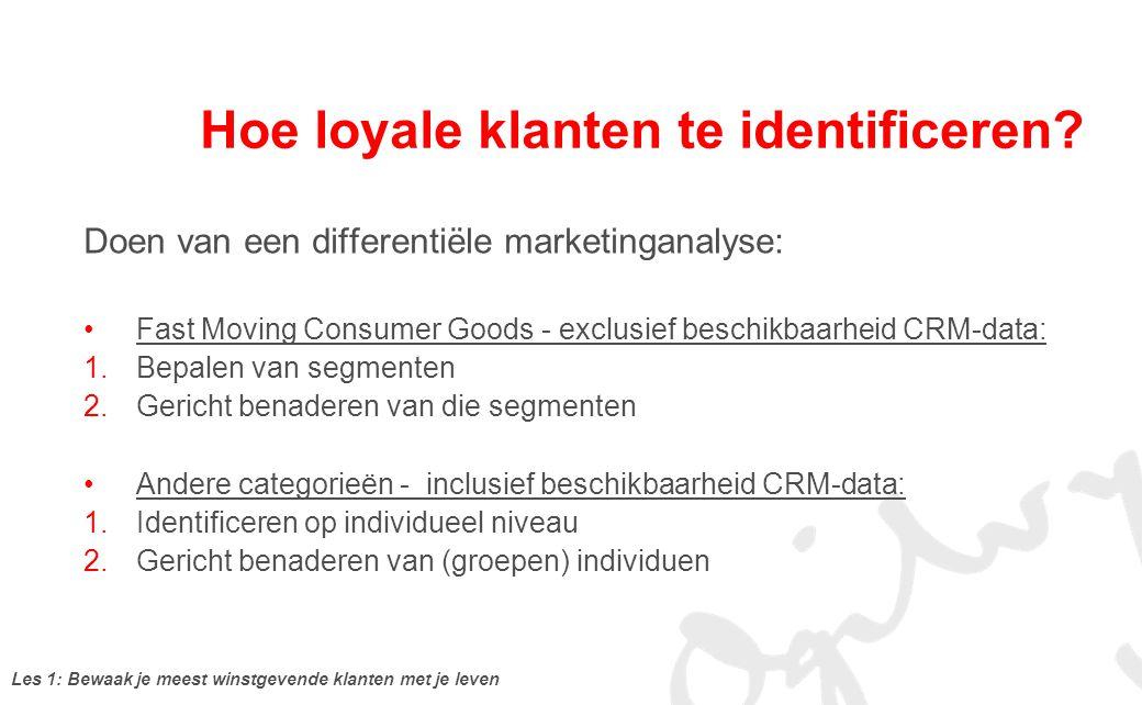 Hoe loyale klanten te identificeren
