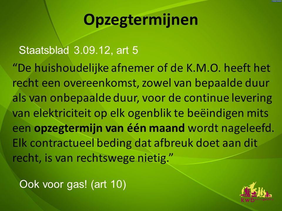 Opzegtermijnen Staatsblad 3.09.12, art 5.
