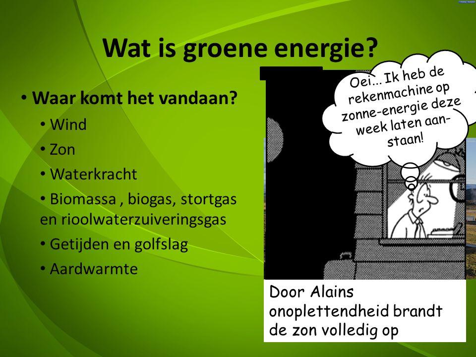 Wat is groene energie Waar komt het vandaan Wind Zon Waterkracht