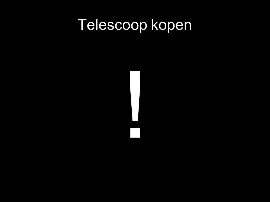 Telescoop kopen !
