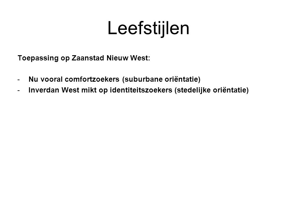 Leefstijlen Toepassing op Zaanstad Nieuw West: