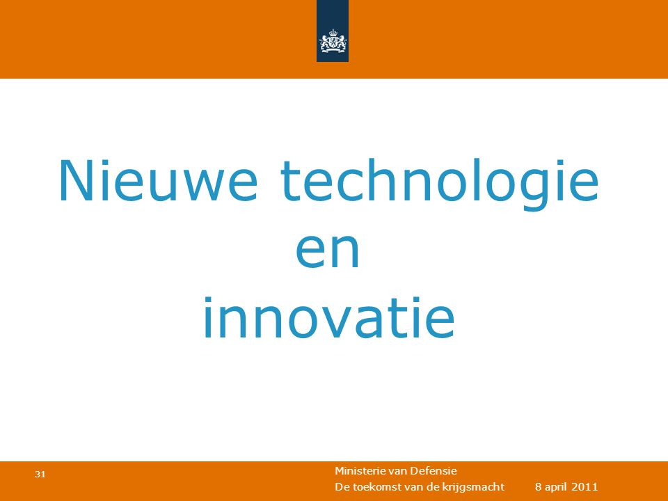 1 april 2011 Nieuwe technologie en innovatie Eventuele voettekst