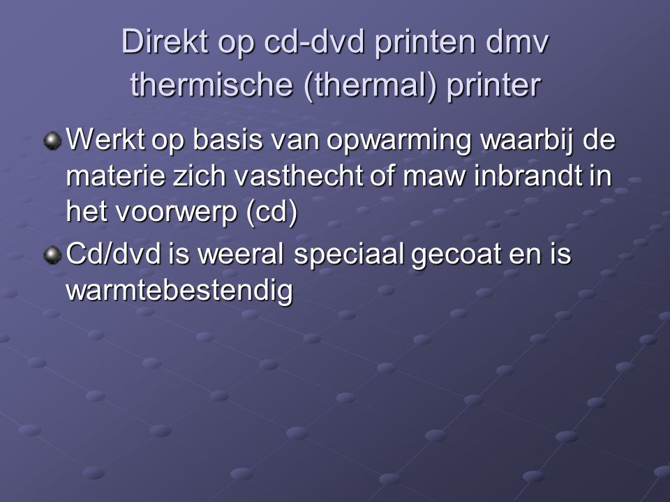 Direkt op cd-dvd printen dmv thermische (thermal) printer