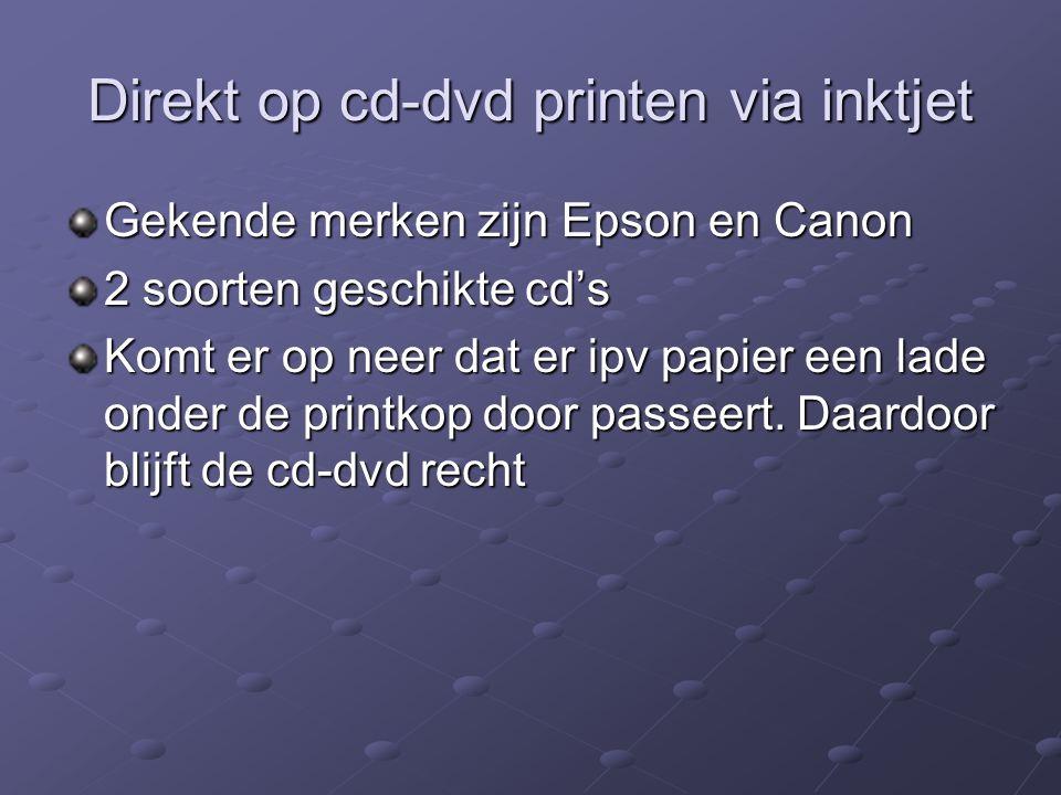 Direkt op cd-dvd printen via inktjet