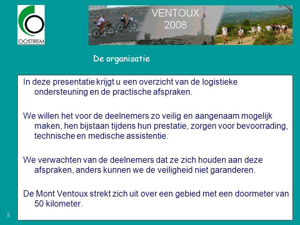 De organisatie In deze presentatie krijgt u een overzicht van de logistieke ondersteuning en de practische afspraken.