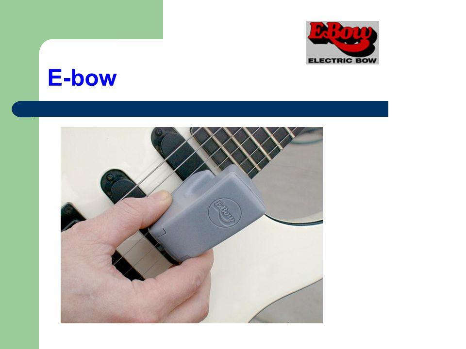 E-bow
