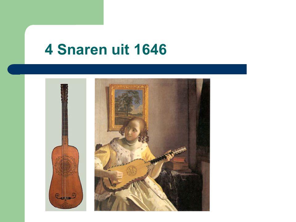 4 Snaren uit 1646