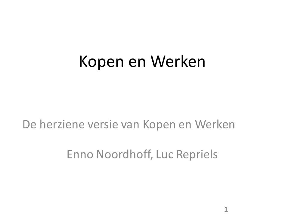De herziene versie van Kopen en Werken Enno Noordhoff, Luc Repriels