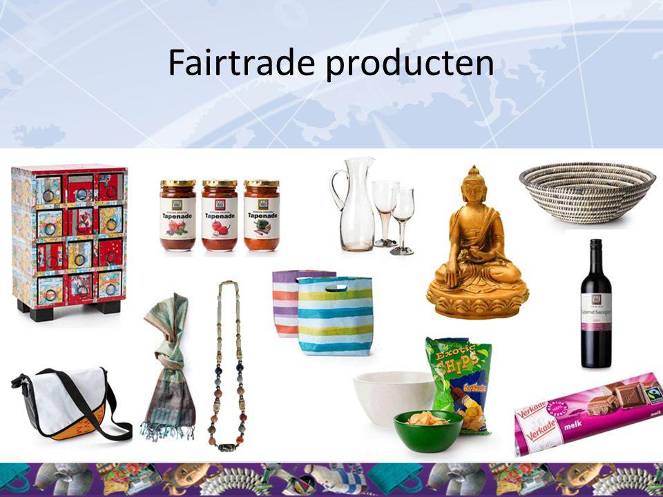 Fairtrade producten Er bestaan veel verschillende fairtrade producten. Bijvoorbeeld: Voedselproducten: koffie, thee, chocolade, wijn, ijs,