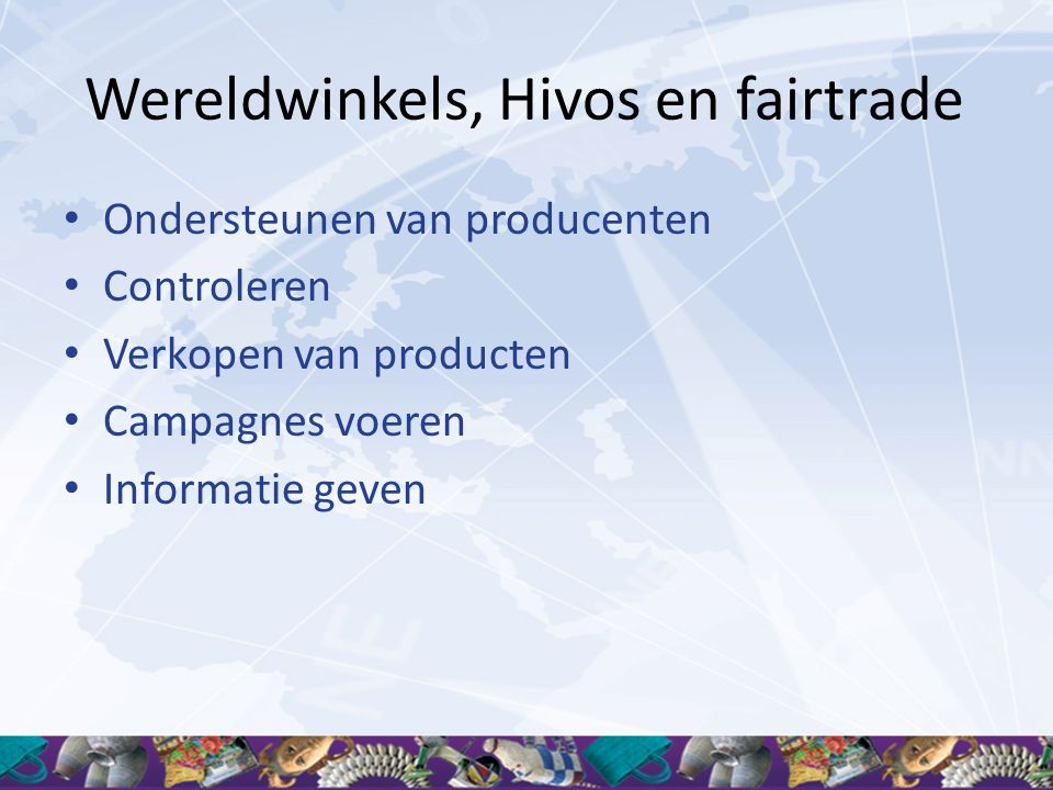 Wereldwinkels, Hivos en fairtrade
