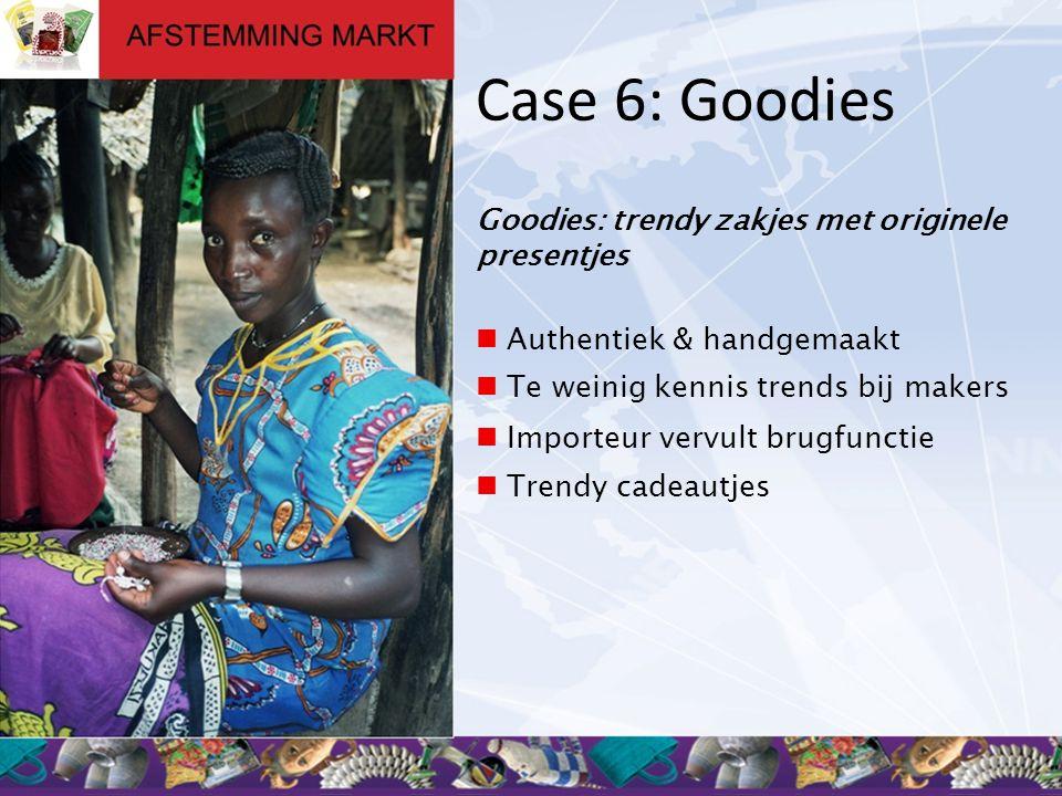 Case 6: Goodies Goodies: trendy zakjes met originele presentjes