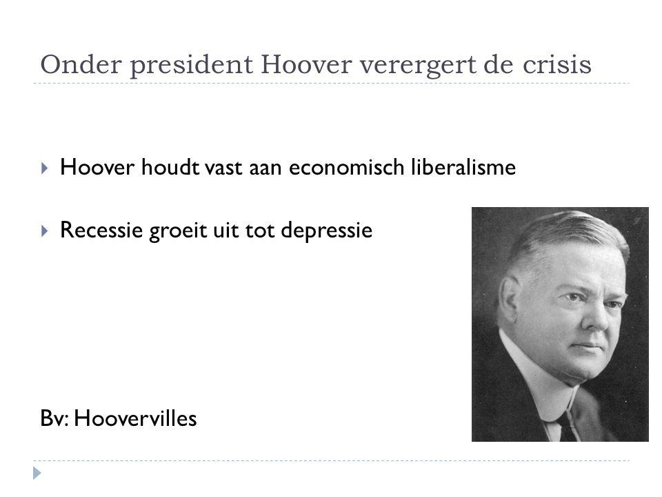 Onder president Hoover verergert de crisis