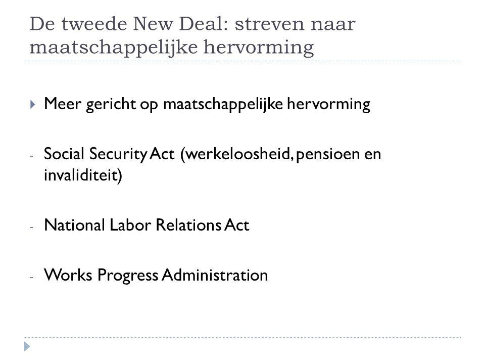 De tweede New Deal: streven naar maatschappelijke hervorming