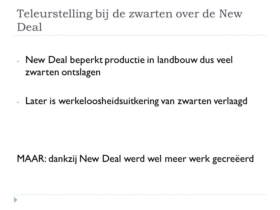 Teleurstelling bij de zwarten over de New Deal