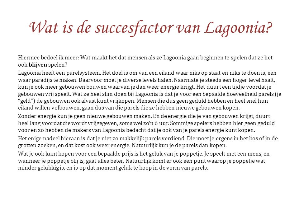 Wat is de succesfactor van Lagoonia
